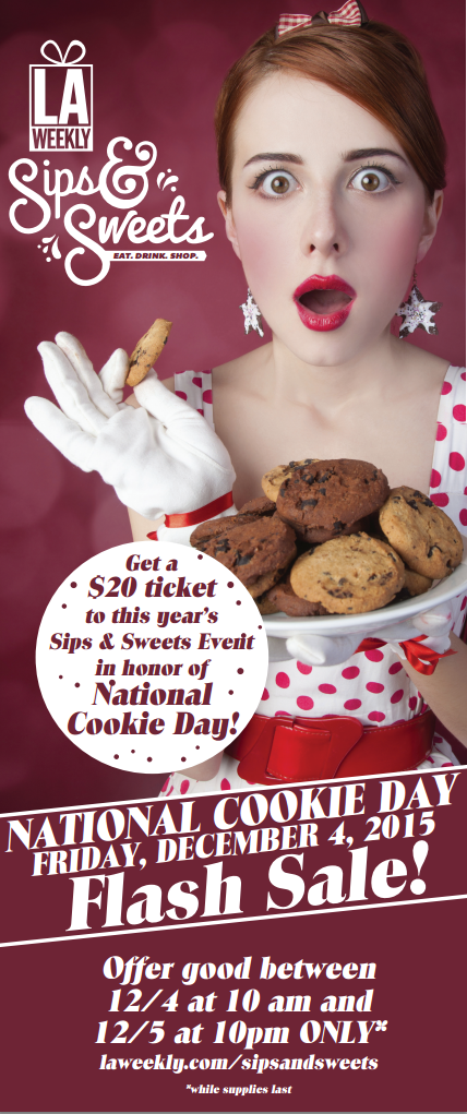 LA Weekly Cookie Day 50$ OFF Ticket